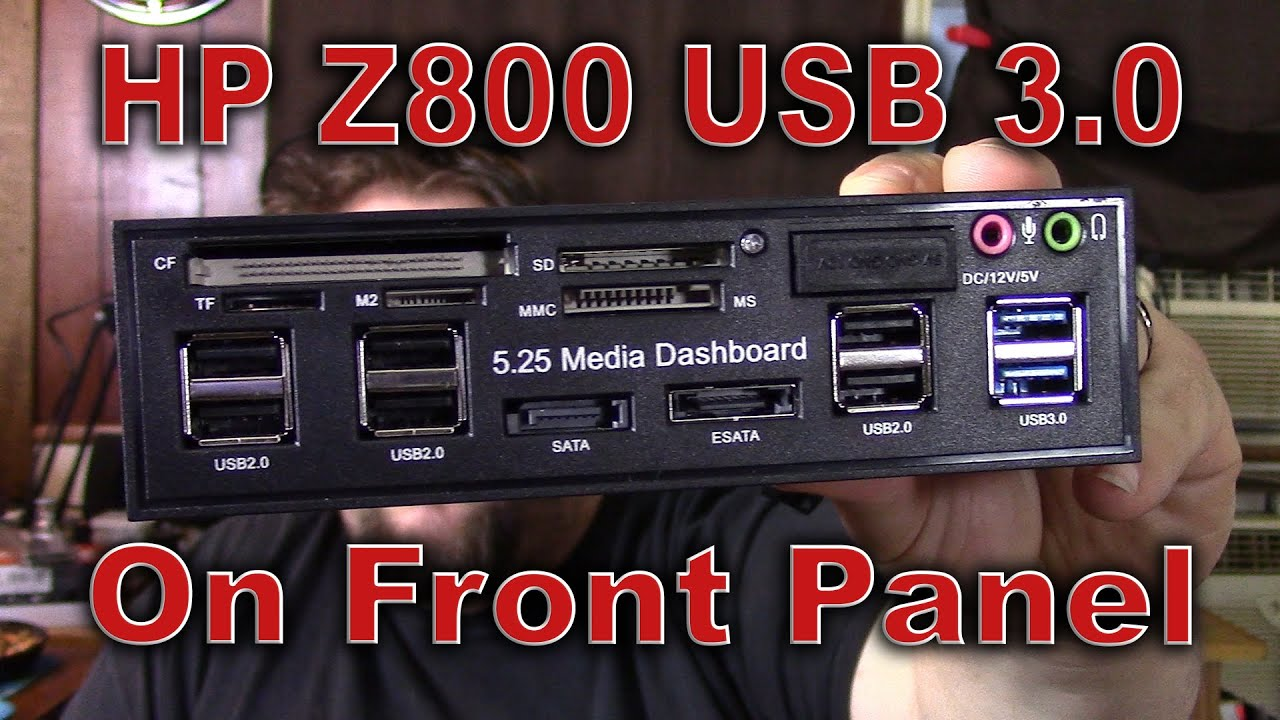 HP Z800 USB 3 0 Upgrade and front media panel!