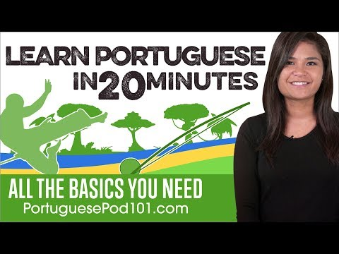 Learn Portuguese in 20 Minutes - ALL the Basics You Need