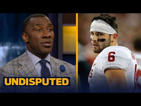 Shannon Sharpe reveals why he's not buying Sooners' Baker Mayfield as an NFL QB  UNDISPUTED