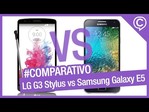 Comparativo Rápido LG G3 Stylus vs Samsung Galaxy E5