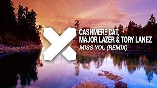 cashmere cat major lazer tory lanez   miss you wicked ways remix