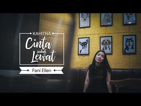 Kahitna - Cinta Sudah Lewat | Cover by Faniellen
