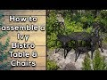 How assemble an Ivy Bistro Table & Chairs | Lazy Susan