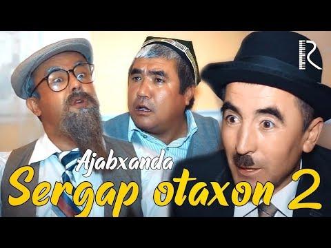 Ajabxanda - Sergap otaxon 2 | Ажабханда - Сергап отахон 2