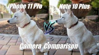 iPhone 11 Pro vs. Galaxy Note 10 Plus Detailed Camera Comparison