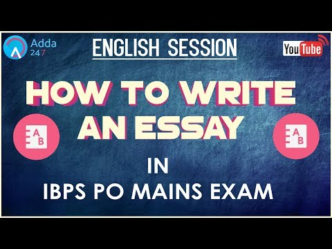 How To Write An Essay In IBPS PO MAINS | English |  Online Coaching for SBI IBPS Bank PO
