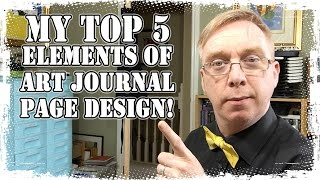 My Top 5 Elements of Art Journal Page Design