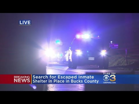 Bucks County Shelter-In-Place In Effect As Police Search For Escaped Prisoner