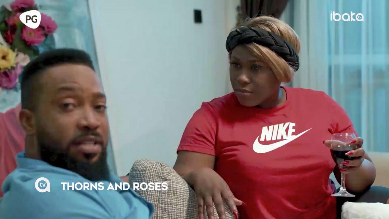 Download THORNS AND ROSES - 2021 Blockbuster Movie Starring; Uche Jombo, Frederick Leonard.