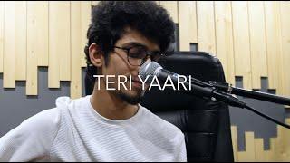 Teri Yaari Song | Daksh Kalra Cover | Millind Gaba, Aparshakti, King Kaazi | T-Series |New Song 2020