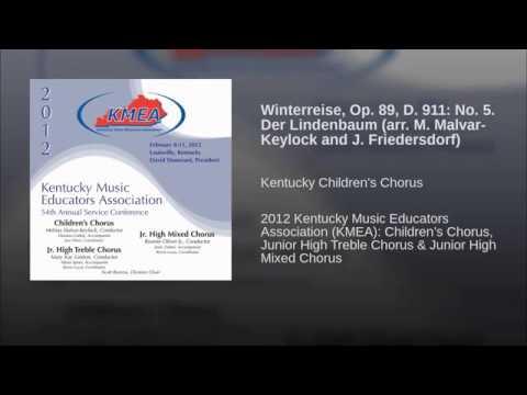 Winterreise, Op  89, D  911 No  5  Der Lindenbaum arr  M  Malvar Keylock and J  Friedersdorf