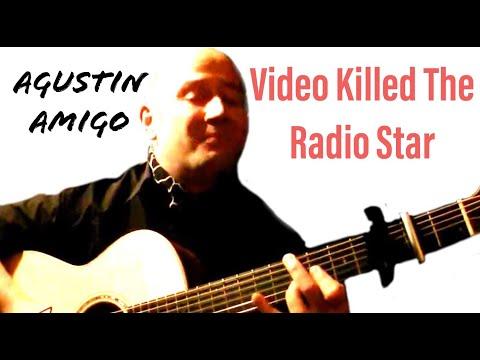 "Agustin Amigo - ""Video Killed The Radio Star"" (The Buggles) - Solo Acoustic Guitar"