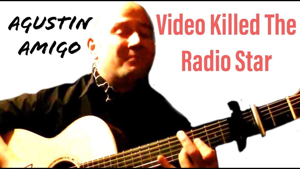 Agustin Amigo Video Killed The Radio Star The Buggles Solo