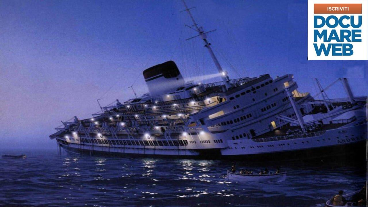 documentario il naufragio dell 39 andrea doria history