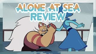 Steven Universo - Alone at Sea (Review e Análise)