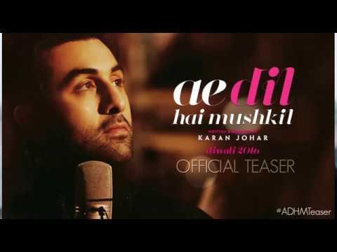Ae Dil Hai Mushkil - Full Song Lyric Video
