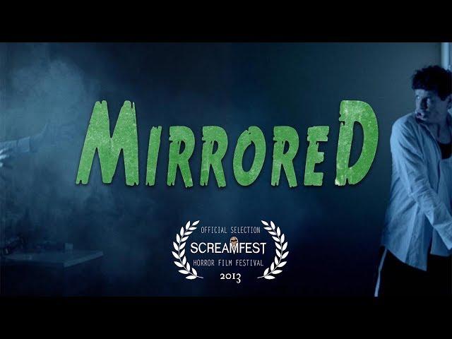 Mirrored | Scary Short Horror Film | Screamfest