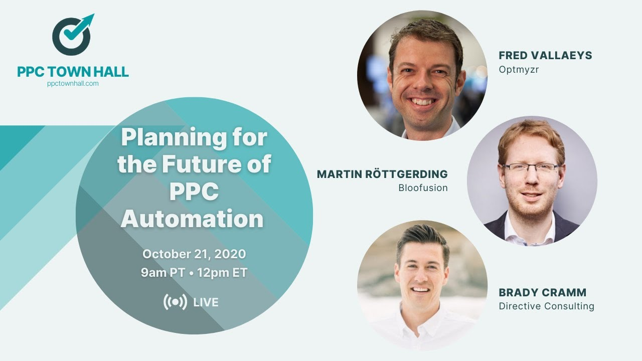 Planning for the Future of PPC Automation: PPC Town Hall 26