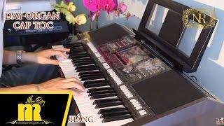 Học Đàn Organ Cấp Tốc TPHCM - VỌNG KIM LANG S970 - Online-Cơ Bản-Nâng Cao-★0909422006★