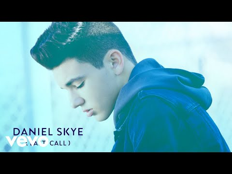 Daniel Skye  Last Call Audio