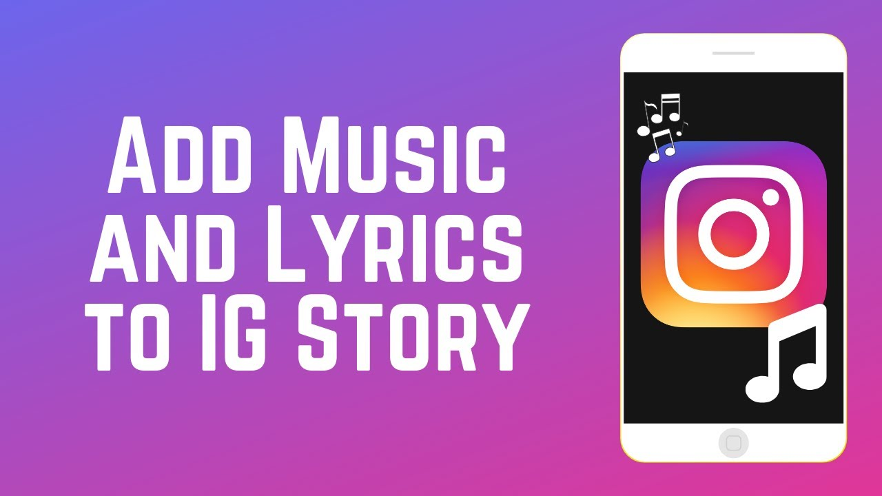 How to Add Music and Lyrics to your Instagram Story Posts