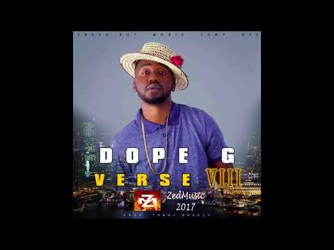 Dope G Verse 8 Freestyle (Audio) Zambian Music 2017