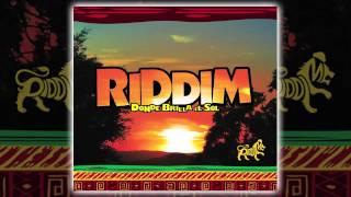 Riddim - Donde brilla el sol [AUDIO, FULL ALBUM 2009]