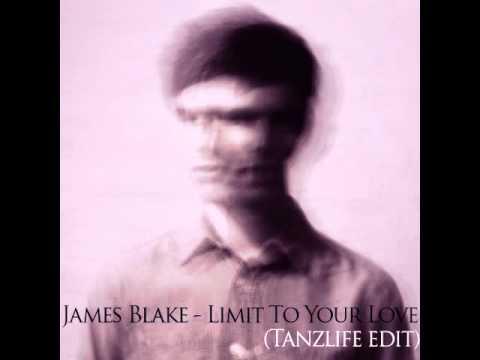 James Blake - Limit To Your Love (Tanzlife Edit)