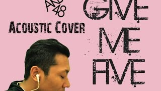 AKB48 - Give me five ( Acoustic Cover )