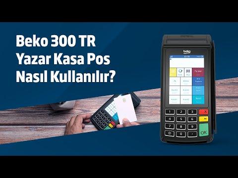 Beko 300TR YazarkasaPos Nasıl Kullanılır
