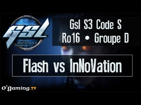 Flash vs INnoVation - GSL S3 Code S - Ro16 - Groupe D