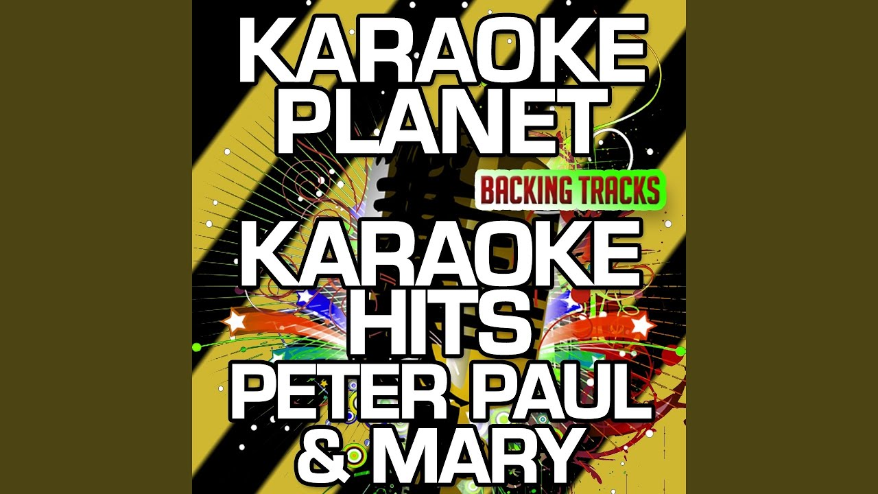 500 Miles (Karaoke Version With Background Vocals) (Originally Performed By  Peter Paul & Mary)