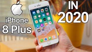 Apple iPhone 8 Plus in 2020 Review