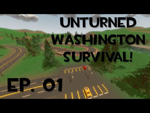 Welcome to Washington! [Unturned Survival 01]