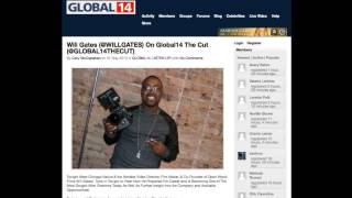 "Will Gates ""Interview On Global14 The Cut"" (@GLOBAL14THECUT)"