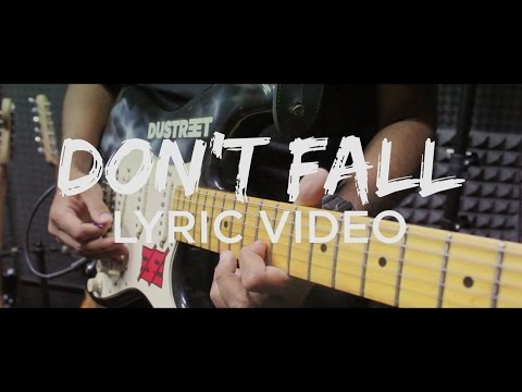 Dustreet - Don't Fall (Official Lyric Video)