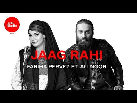 Coke Studio 2020   Jaag Rahi   Fariha Pervez ft. Ali Noor