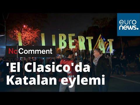 'El Clasico' maçına Katalan bağımsızlık yanlılarının eylemi damga vurdu