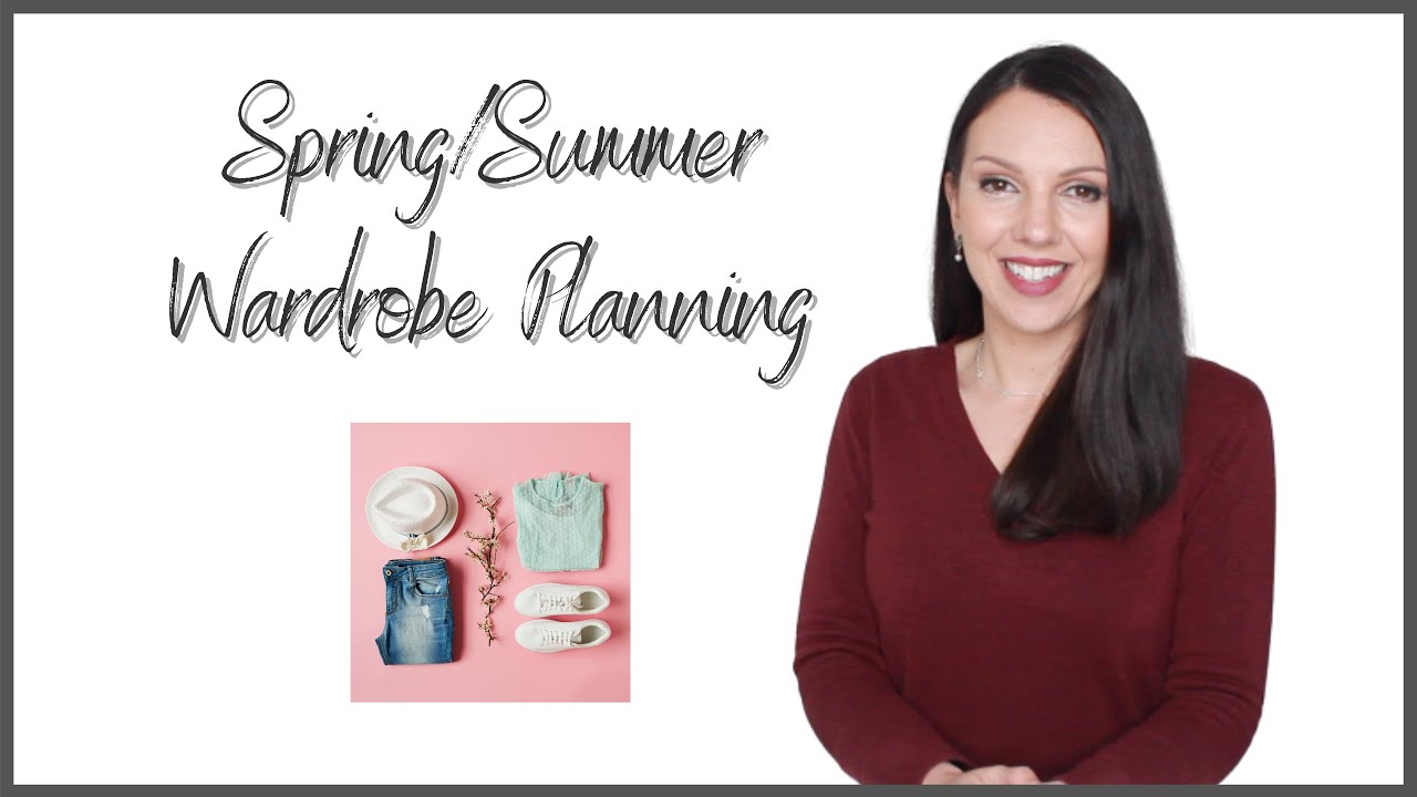 How To Plan Your Spring/Summer Wardrobe
