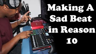 Making A Sad Hiphop Beat in Reason 10 with Akai MPD232 and Komplete A61   Title: Beamish