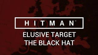 Hitman: Elusive Target - The Black Hat