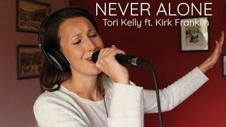 Baixar Tori Kelly ft. Kirk Franklin - Never Alone   Cover