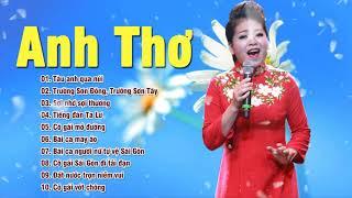Anh Thơ Tuyển Chọn 2018 - Nhạc Đỏ Cách Mạng Anh Thơ Mới Nhất 2018