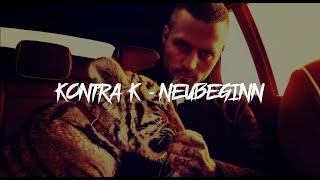 """Kontra K - Neubeginn (prod. Feelo) (REMIX von """"Nie wieder"""" by Avenue)"""