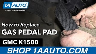 How to Replace Install Gas Pedal Pad 1996 GMC Sierra K1500 Buy Quality Auto Parts at 1AAuto.com