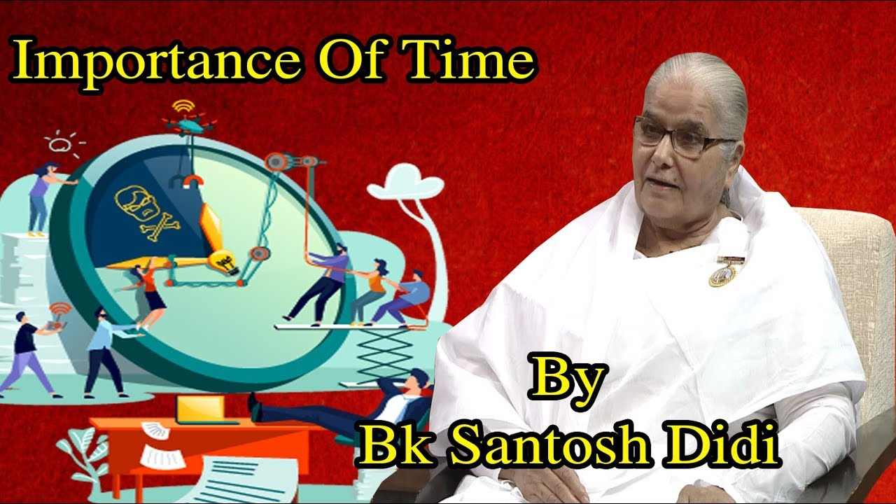 Gyanoday | समय का महत्व by Bk Santosh Didi | Ep 03 | Time Management | Brahma Kumaris