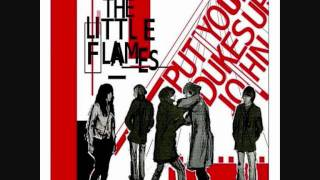 THE LITTLE FLAMES - Put Your Dukes Up, John