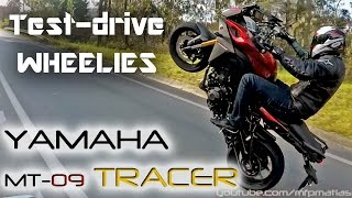 Yamaha MT-09 (FJ-09) TRACER | Test-drive | WHEELIES