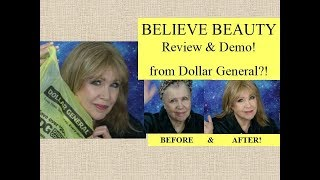 BELIEVE BEAUTY *  Dollar General Makeup* Review & DEMO! $5 or less?  Holy Cow!