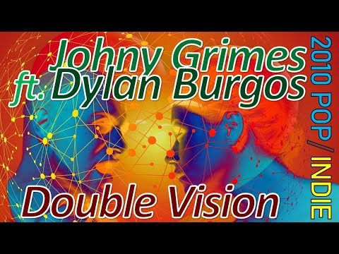 Double Vision - Johny Grimes Feat Dylan Burgos (POP/INDIE POP) No Copyright Music/Royalty Free Music